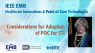 Considerations for Adoption of POC for STI - Barbara Van Der Pol - IEEE EMBS at NIH, 2019