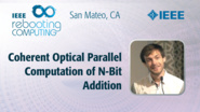 Coherent Optical Parallel Computation of N-Bit Addition - Bogdan Reznychenko - ICRC San Mateo, 2019
