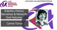 Robotics History: Narratives and Networks Oral Histories: Carme Torras