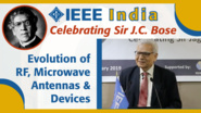 Evolution of RF, Microwave Antennas & Devices - Surendra Pal - IEEE India