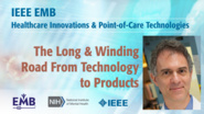 Long & Winding Road From Technology to Products - Keynote David Alland - IEEE EMBS at NIH, 2019