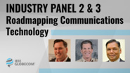 Industry Panel 2 & 3: Roadmapping Communications Technologies - Introduction - IEEE Globecom, 2019