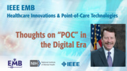 "Thoughts on ""POC"" in the Digital Era - Keynote Robert Califf - IEEE EMBS at NIH, 2019"