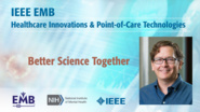 Better Science Together - John Wilbanks - IEEE EMBS at NIH, 2019