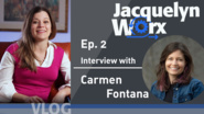 Jacquelyn Worx: Episode 2 - Interview with Carmen Fontana