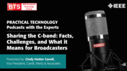 Practical Technology Podcast with the Experts: Sharing the C-Band a BTS Podcast