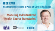 Modeling Individualized Health Course Trajectories - Eric Schadt - IEEE EMBS at NIH, 2019