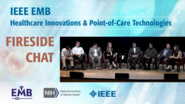 Fireside Chat: Key Opinion Leaders on Pre-Symptomatic Illness Detection - IEEE EMBS at NIH, 2019