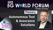 Autonomous Test & Assurance Solutions - Horst Fellner - 5G World Forum Dresden, 2019