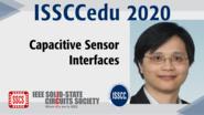 Capacitive Sensor Interfaces - Man-Kay Law - ISSCCedu 2020