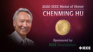 2020 IEEE Honors: IEEE Medal of Honor- Chenming Hu