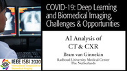 Bram van Ginnekin - COVID-19, Deep Learning and Biomedical Imaging Panel