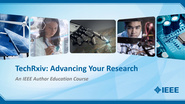 TechRxiv: Advancing Your Research