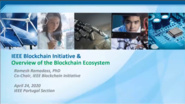 "IEEE@Home Blockchain Series: ""IEEE Blockchain Initiative & Overview of the Blockchain Ecosystem"""
