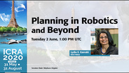 Planning in Robotics and Beyond - ICRA 2020