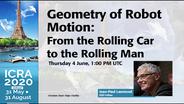 Geometry of Robot Motion - ICRA 2020