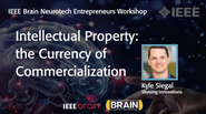IEEE Brain: Intellectual Property: the Currency of Commercialization