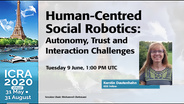 ICRA 2020 Keynote - Human-Centred Social Robotics: Autonomy, Trust and Interaction Challenges