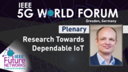 Research Towards Dependable IoT - Tim Hentschel - 5G World Forum Dresden, 2019