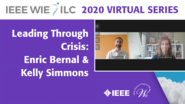 Leading Through Crisis - IEEE WIE ILC 2020 Virtual Series