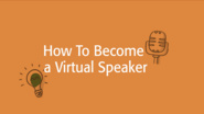 How to Become a Virtual Speaker