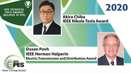 IEEE Tesla and Halperin Awards: PES Awards 2020