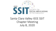 SCV SSIT Chapter Meeting, July 8, 2020, Ethics and Covid-19