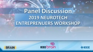 IEEE Brain Neurotech Entrepreneurs Workshop: Panel Discussion