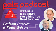 PELS Podcast 04 - IEEE ITRW: Everything You Need to Know