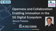 Openness and Collaboration Enabling Innovation in the 5G Digital Ecosystem: 2020 5G World Forum keynote series