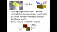 Quantum Plasmonics: Trapping Single Erbium Emitters, Bright Upconversion by Light Induced Tunneling and below Bandgap THz Generation