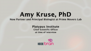 IEEE Brain: the Neurotech Interviews - Amy Kruse