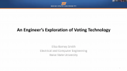 An Engineer's Exploration of Voting Technology