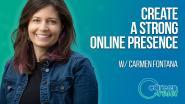 Career Reset: Carmen Fontana - Create a Strong Online Presence - Cloned