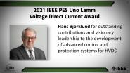 IEEE PES Uno Lamm High Voltage Direct Current Award, Hans Bjorklund -PES Awards Ceremony 2021