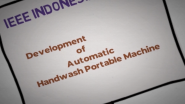 Development of Automatic Handwash Portable Machine by IEEE Indonesia section: IEEE Region 10 Newsletter committee's COVID-19 heroes series