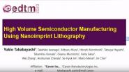 High Volume Semiconductor Manufacturing Using Nanoimprint Lithography