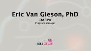 IEEE Brain: the Neurotech Interviews - Eric Van Gieson