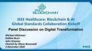 2020 IEEE Healthcare: Blockchain & AI - Medical Devices Standards: Panel Discussion on Digital Transformation