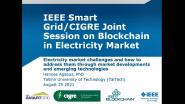 Joint IEEE/CIGRE Blockchain in Power Systems Panel: Electricity Market Challenges - Hannes Agabus