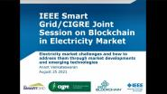 Joint IEEE/CIGRE Blockchain in Power Systems Panel: Electricity Market Challenges - Anant Venkateswaran