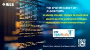 IEEE Digital Reality: The Epistemology of Algorithms