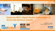 IEEE Digital Reality: Accelerating Business Growth with IEEE Digital Reality Technologies