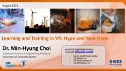 IEEE Digital Reality: Learning and Training in VR: Hype and New Hope