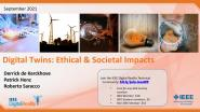 IEEE Digital Reality: Digital Twins: Ethical and Societal Impacts