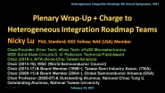 Wrap-up & Charge to the Heterogeneous Integration Roadmap Teams