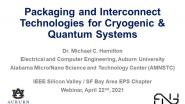 Packaging And Interconnect Technologies For Cryogenic And Quantum Systems