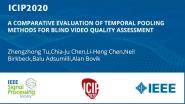 A COMPARATIVE EVALUATION OF TEMPORAL POOLING METHODS FOR BLIND VIDEO QUALITY ASSESSMENT