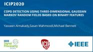 COPD DETECTION USING THREE-DIMENSIONAL GAUSSIAN MARKOV RANDOM FIELDS BASED ON BINARY FEATURES