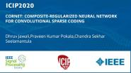 CORNET: COMPOSITE-REGULARIZED NEURAL NETWORK FOR CONVOLUTIONAL SPARSE CODING